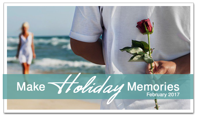 Make Holiday Memories Feb 2017